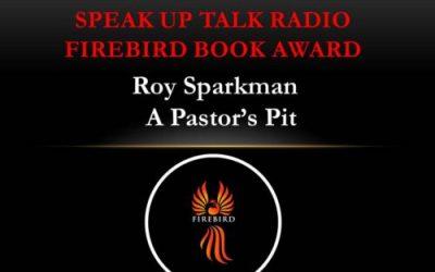 "Roy Sparkman's ""A Pastor's Pit"" Wins Firebird Book Award for Christian Fiction"